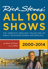 Rick Steves' All 100 Shows from 2000-2014.
