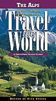 Rick Steves' Travel the World: Alps, Tyrol, and the Dolomites, Italy - Travel Video.