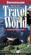 Rick Steves' Travel the World: Switzerland - Berner Alps & Western Switzerland - Travel Video.