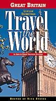 Rick Steves' Travel the World: Great Britain - London & Edinburgh - Travel Video.