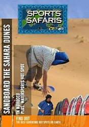 Morocco and St. Tropez Sandboard the Sahara Dunes in Morocco and Watersports Hot Spot in St. Tropez  - Travel Video.