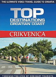 CRIKVENICA - Travel Video.