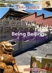 Being Beijing - Travel Video.