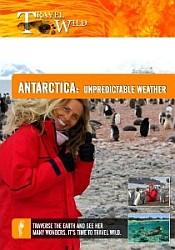Antarctica Unpredictable Weather - Travel Video.