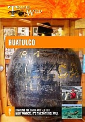 Huatulco - Travel Video.