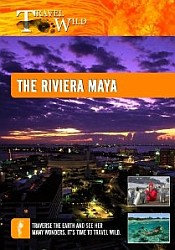 The Riveria Maya - Travel Video.