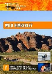 Wild Kimberley - Travel Video.
