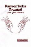 """ Let's Speak Mohawk"" Audio CD Language Course."