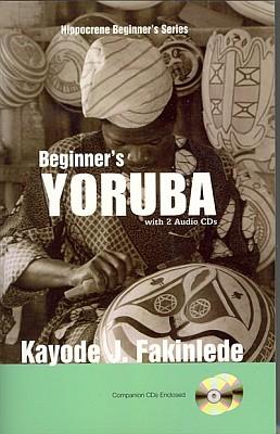 Beginner's Yoruba Audio CD Language Course.